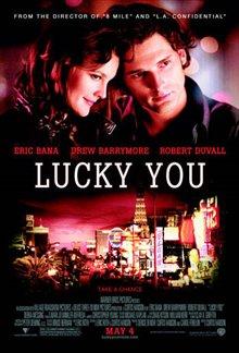 Lucky You Photo 24