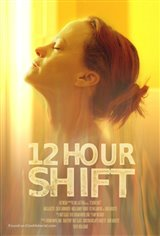 12 Hour Shift Movie Poster