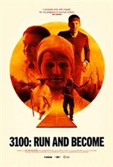3100, Run and Become Large Poster