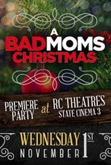 A Bad Moms Christmas Fan Event Movie Poster