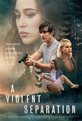 A Violent Separation Movie Poster