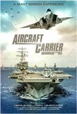 Aircraft Carrier: Guardians of the Sea 3D Movie Poster