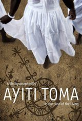 Ayiti Toma: In the Land of the Living Large Poster