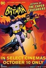 Batman: Return of the Caped Crusaders Movie Poster