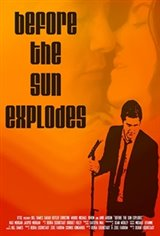 Before The Sun Explodes Movie Poster