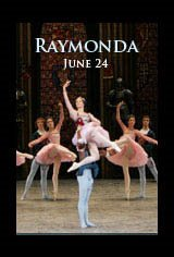 Bolshoi Ballet: Raymonda Movie Poster