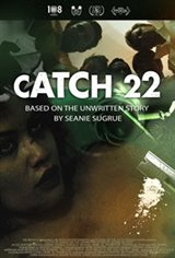 Catch 22: Based on the Unwritten Story by Seanie Sugrue Movie Poster