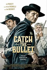 Catch the Bullet Movie Poster