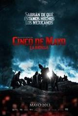 Cinco de Mayo: The Battle (5 de mayo, La Batalla) Movie Poster