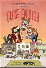 Close Enough (HBO Max/Netflix) Movie Poster
