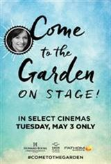 Come to The Garden - On Stage! Movie Poster