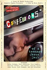 Confessions of a Teenage Jesus Jerk Movie Poster