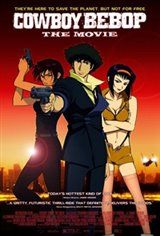 Cowboy Bebop: The Movie Movie Poster