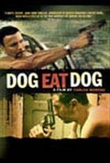 Dog Eat Dog (2009) Movie Poster