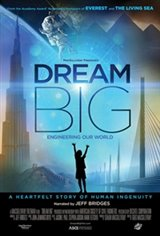 Dream Big: Engineering Our World: The IMAX Experience Movie Poster