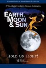 Earth, Moon & Sun Movie Poster