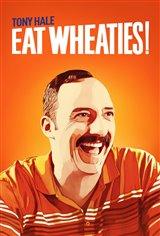 Eat Wheaties! Movie Poster