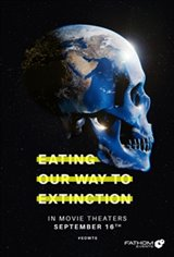 Eating Our Way to Extinction Movie Poster