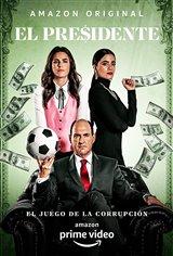 El Presidente (Amazon Prime Video) Movie Poster