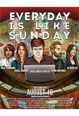 Everyday is Like Sunday Movie Poster