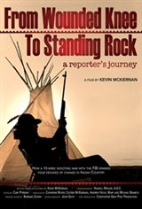From Wounded Knee to Standing Rock: A Reporter's Journey Movie Poster