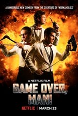 Game Over, Man Movie Poster