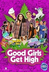 Good Girls Get High Movie Poster