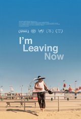 I'm Leaving Now Movie Poster