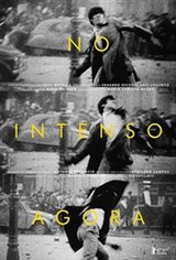 In the Intense Now (No Intenso Agora) Movie Poster
