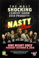 Just for Laughs presents The Nasty Show Movie Poster