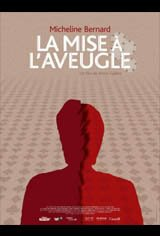 La mise à l'aveugle Movie Poster