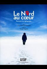 Le Nord au coeur Movie Poster