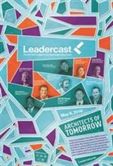Leadercast 2016: Architects of Tomorrow Movie Poster