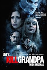 Let's Kill Grandpa Movie Poster