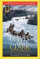 Lewis and Clark: Great Journey West Movie Poster