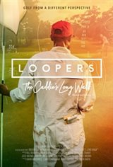 Loopers: The Caddie's Long Walk Movie Poster