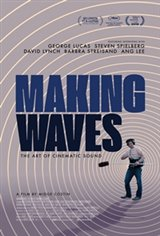 Making Waves: The Art of Cinematic Sound Large Poster