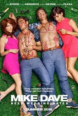 Mike and Dave Need Wedding Dates Large Poster