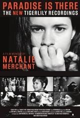 Paradise Is There, A Memoir by Natalie Merchant Movie Poster