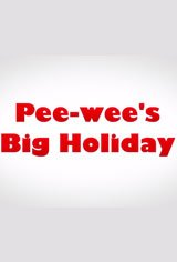 Pee-wee's Big Holiday Large Poster