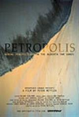 Petropolis: Aerial Perspectives on the Alberta Tar Sands Movie Poster