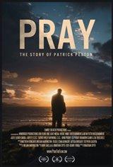 Pray: The Story of Patrick Peyton Movie Poster