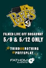 Puffs: Filmed Live Off Broadway Movie Poster