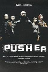 Pusher (1996) Movie Poster