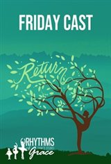 Return (Friday) by Rhythms of Grace Movie Poster