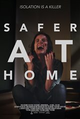 Safer at Home Movie Poster