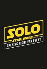 Solo: A Star Wars Story Opening Night Fan Event Movie Poster