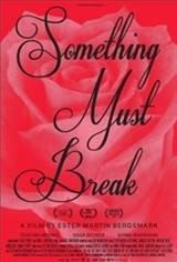 Something Must Break (Nanting maste ga sonder) Movie Poster