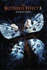 The Butterfly Effect 3: Revelation Movie Poster