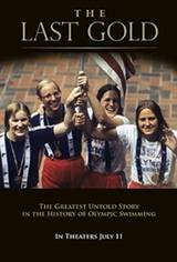 The Last Gold: The Greatest Untold Story in Olympic Swimming History Movie Poster